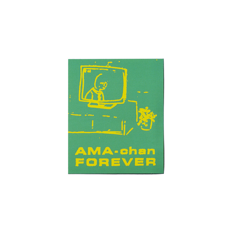 AMA-CHAN FOREVER sticker